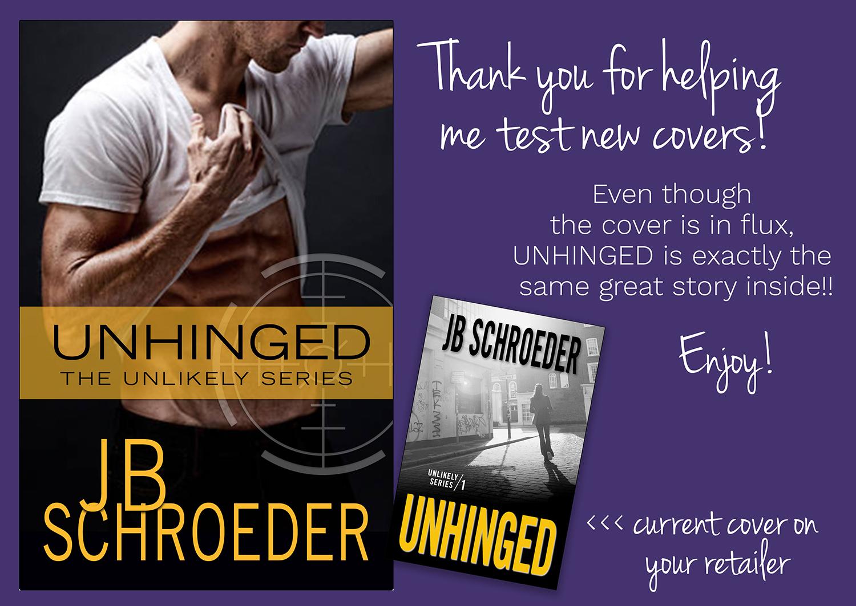 Unhinged – Unlikely Series – Book 1