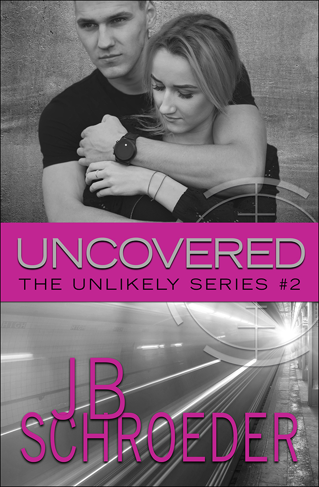 Uncovered – Unlikely Series – Book 2