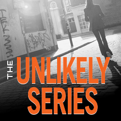 The Unlikely Series